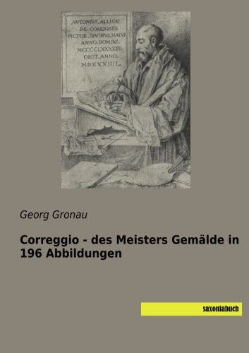 9783957702333: Correggio - des Meisters Gemälde in 196 Abbildungen