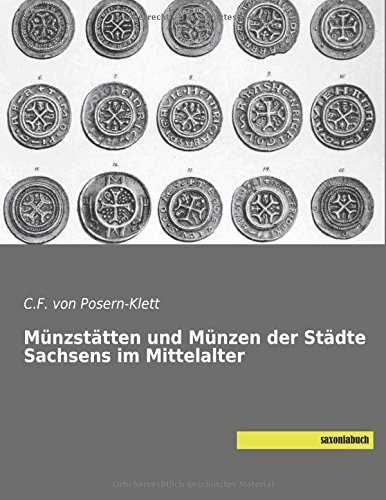 Münzstätten Und Münzen Der Städte Sachsens Im Mittelalter Von C F
