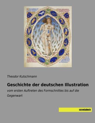 Geschichte der deutschen Illustration: vom ersten Auftreten des Formschnittes bis auf die Gegenwart...