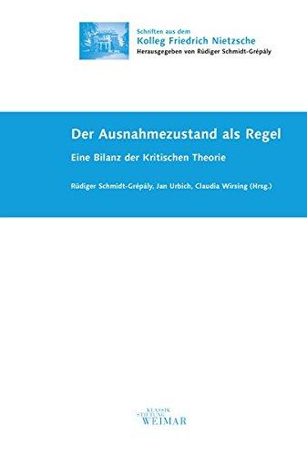 Der Ausnahmezustand als Regel: Eine Bilanz der: Rudiger Schmidt-Grepaly, Jan