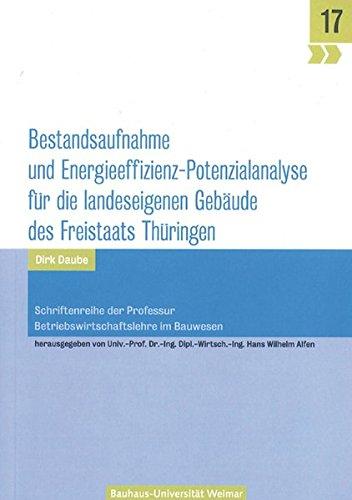 9783957730329: Bestandsaufnahme und Energieeffizienz: Potenzialanalyse für die landeseigenen Gebäude des Freistaats Thüringen