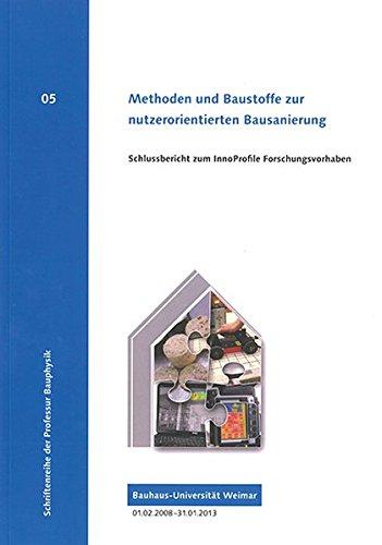 Methoden und Baustoffe zur nutzerorientierten Bausanierung: Albert Vogel