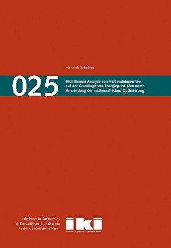 9783957731647: Nichtlineare Analyse von Verbundelementen auf der Grundlage von Energieprinzipien unter Anwendung der mathematischen Optimierung