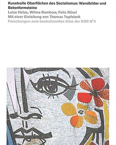 9783957731715: Kunstvolle Oberflächen des Sozialismus: Wandbilder und Betonformsteine