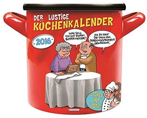 9783957740571: Der lustige Küchenkalender 2016 Topfform