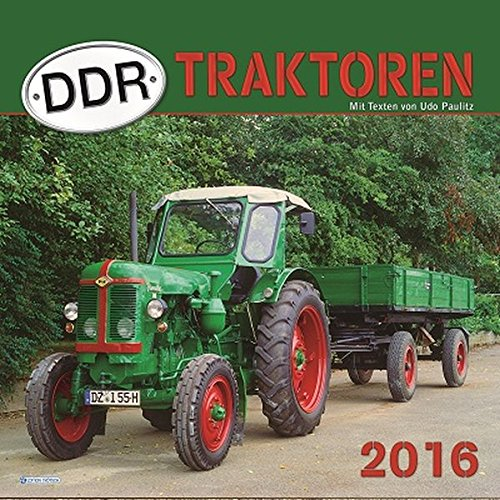 9783957741103: DDR-Traktoren 2016: Technik-Kalender
