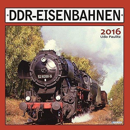 9783957741134: Bahnland DDR 2016: Bahnkalender