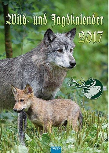 9783957742919: Wild- und Jagdkalender 2017: Großbildkalender