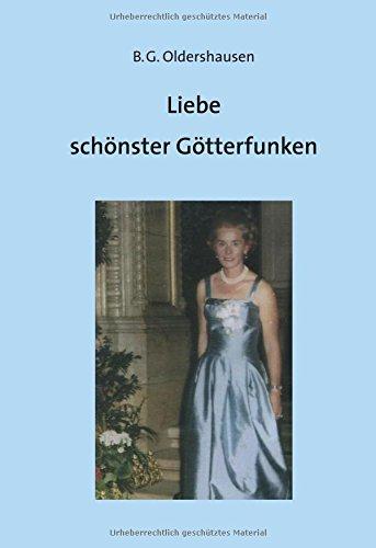 9783957800404: Liebe sch�nster G�tterfunken
