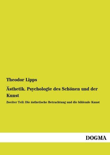 9783957821782: Aesthetik. Psycologie des Schoenen und der Kunst: 2. Teil: Die aesthetische Betrachtung und die bildende Kunst