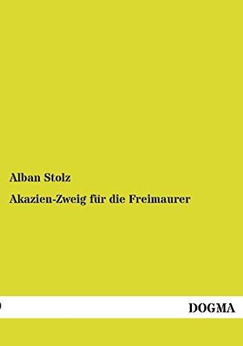 9783957822178: Akazien-Zweig für die Freimaurer