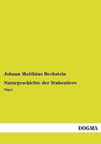 9783957823953: Naturgeschichte der Stubentiere: Vögel