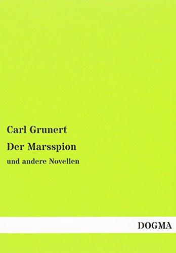 9783957826404: Der Marsspion: und andere Novellen