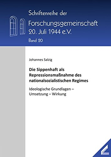 Die Sippenhaft als Repressionsmaßnahme des nationalsozialistischen Regimes: Johannes Salzig