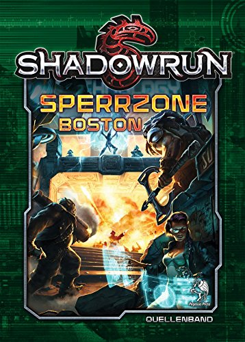 Shadowrun 05: Sperrzone Boston