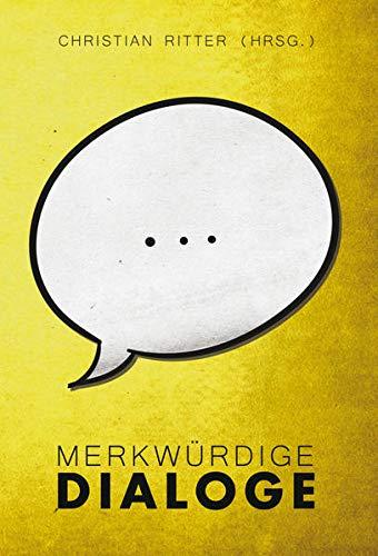 9783957910295: Merkwürdige Dialog