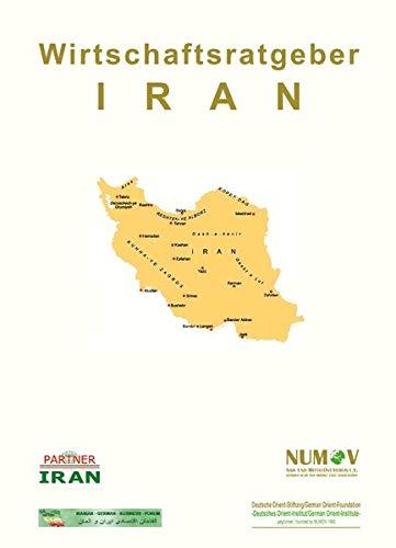 9783957930040: Iran Wirtschaftsratgeber