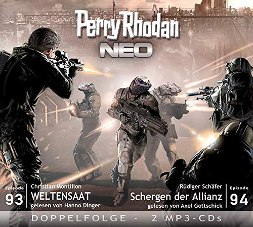9783957950437: Perry Rhodan NEO 93 - 94 Weltensaat - Schergen der Allianz