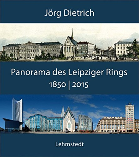 9783957970114: Panorama des Leipziger Rings 1850 / 2015