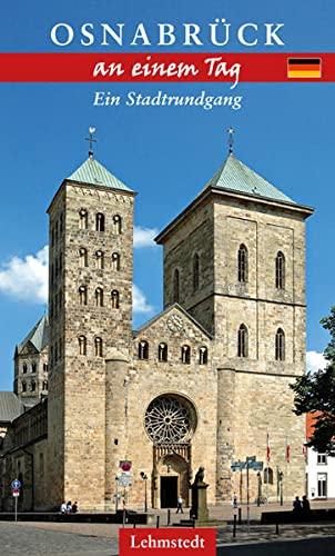 9783957970510: Osnabrück an einem Tag: Ein Stadtrundgang