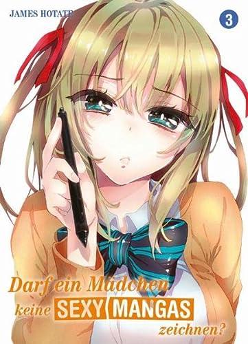 9783957981318: Darf ein Mädchen keine sexy Mangas zeichnen?