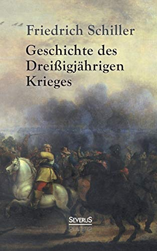9783958010000: Geschichte des Dreißigjährigen Krieges