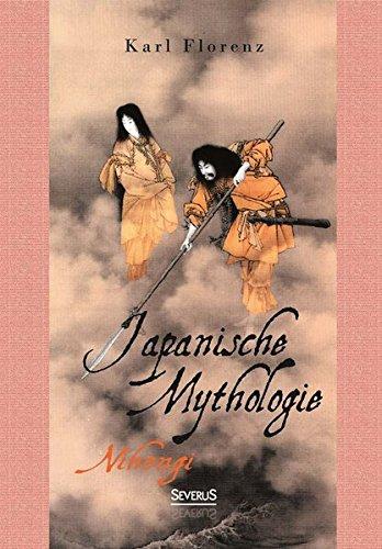 9783958010123: Japanische Mythologie: Nihongi