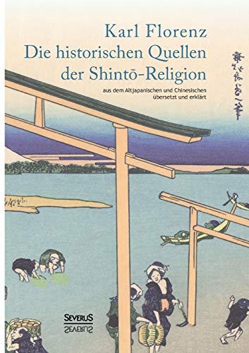 9783958010390: Die historischen Quellen der Shintō-Religion (German Edition)