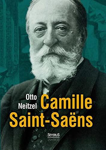 9783958010598: Camille Saint-Saëns