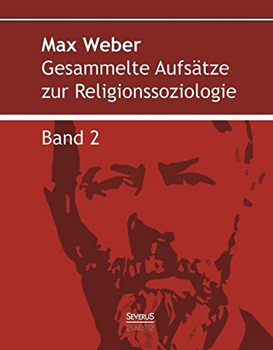 9783958010987: Gesammelte Aufsätze zur Religionssoziologie. Band 2