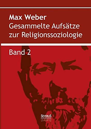 9783958010994: Gesammelte Aufsätze zur Religionssoziologie. Band 2