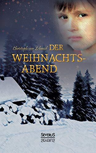 9783958011649: Der Weihnachtsabend (German Edition)