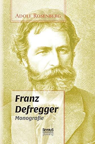 9783958011960: Franz Defregger. Monografie