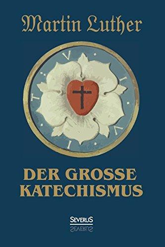 9783958012271: Der große Katechismus