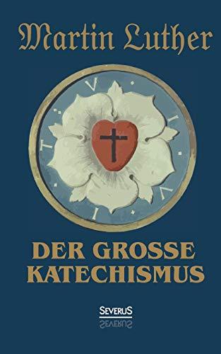 9783958012288: Der große Katechismus