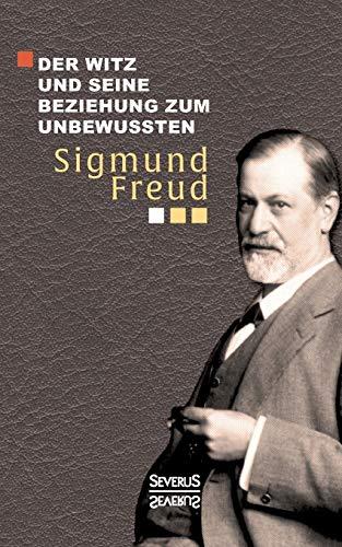9783958012424: Der Witz und seine Beziehung zum Unbewußten (German Edition)