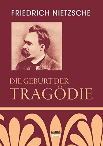 9783958012509: Die Geburt der Tragödie (German Edition)