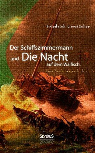 9783958013407: Der Schiffszimmermann und Die Nacht auf dem Walfisch: Zwei Seefahrergeschichten