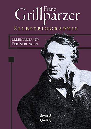 Selbstbiographie: Franz Grillparzer