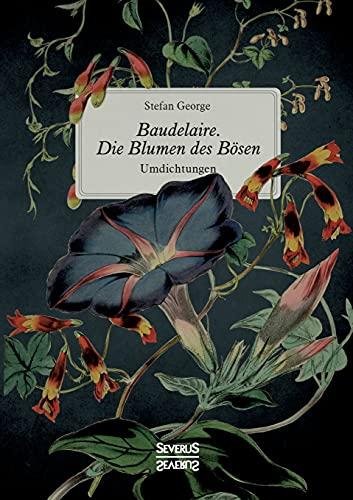 9783958017801: Baudelaire. Die Blumen Des Bosen (German Edition)
