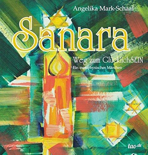 9783958022218: Sanara: Weg zum Gl�cklichSEIN