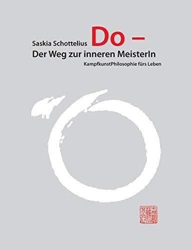 9783958022867: Do - Der Weg zur inneren MeisterIn (German Edition)
