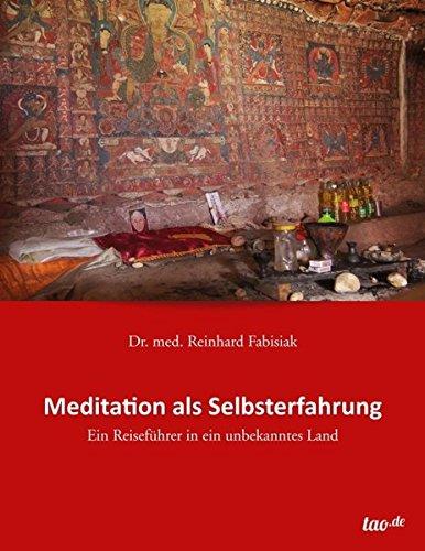 9783958027213: Meditation als Selbsterfahrung (German Edition)