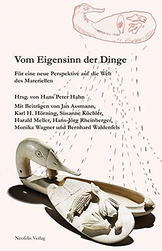 Vom Eigensinn der Dinge: Fur eine neue: Jan Assmann, Hans