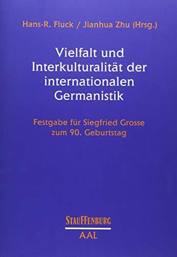 Vielfalt und Interkulturalität der internationalen Germanistik: Hans R. Fluck