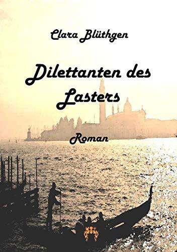 9783958161405: Dilettanten des Lasters