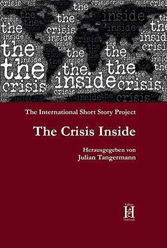 The Crisis Inside. The International Short Story: Tangermann Julian, Wells