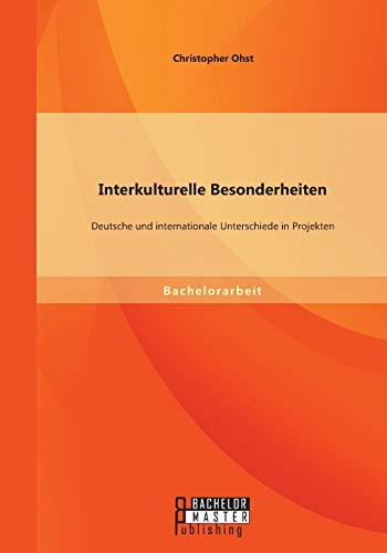 9783958200210: Interkulturelle Besonderheiten: Deutsche und internationale Unterschiede in Projekten