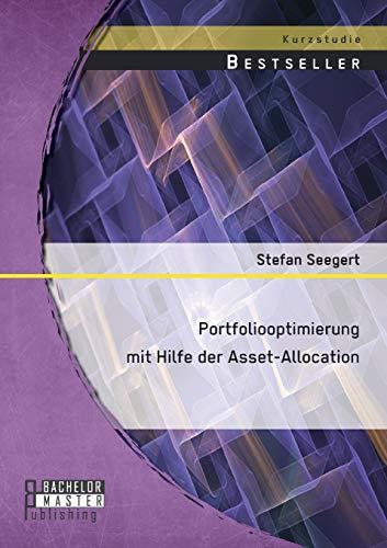 9783958200814: Portfoliooptimierung Mit Hilfe Der Asset-Allocation (German Edition)