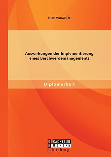 9783958201095: Auswirkungen Der Implementierung Eines Beschwerdemanagements